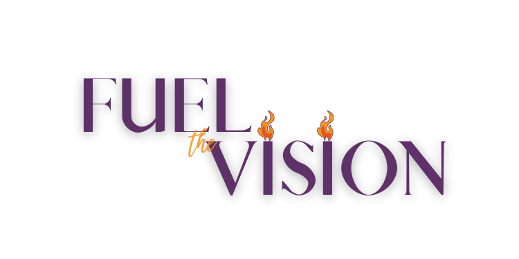 Fuel the Vision